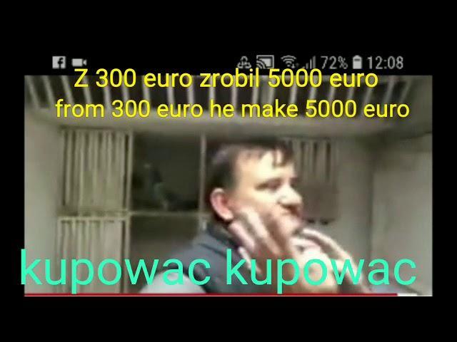 Z 300 euro zrobil 5000 euro! from 300 euro he make 5000 euro!złapany na gorącym uczynku!