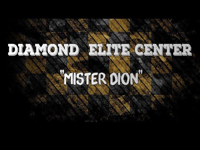 Presentation Mister Dion Diamond Elite Center