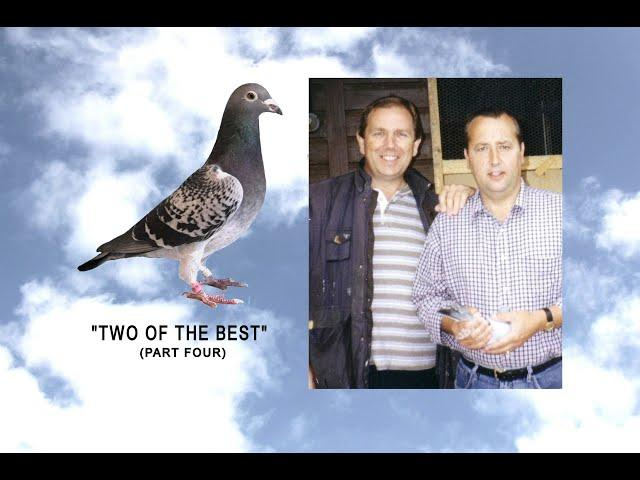 "Video 446: ""Two Of The Best"" No.4: Tony Fletcher / John Edwards: Premier Pigeon Racers"