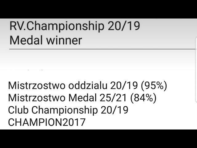 Mistrzostwo oddzialu 20/19 (95%) Mistrzostwo Medal 25/21 (84%)  Club Championship 20/19 CHAMPION2017