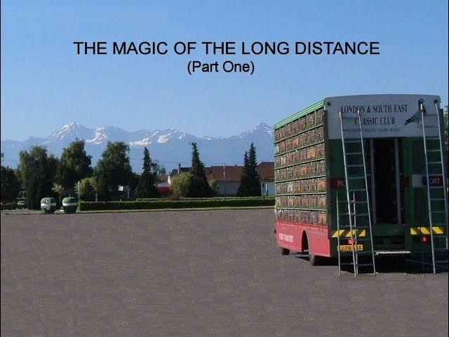 Video 394: The Magic Of The Long Distance (Part One)