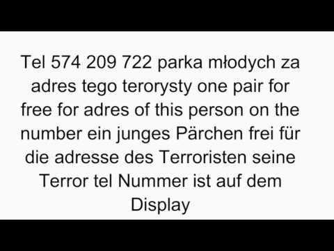 Parka mlodych za adres, kto zna tego teroryste tel. 574209722 proszę o jego adres sprawa  na Policji