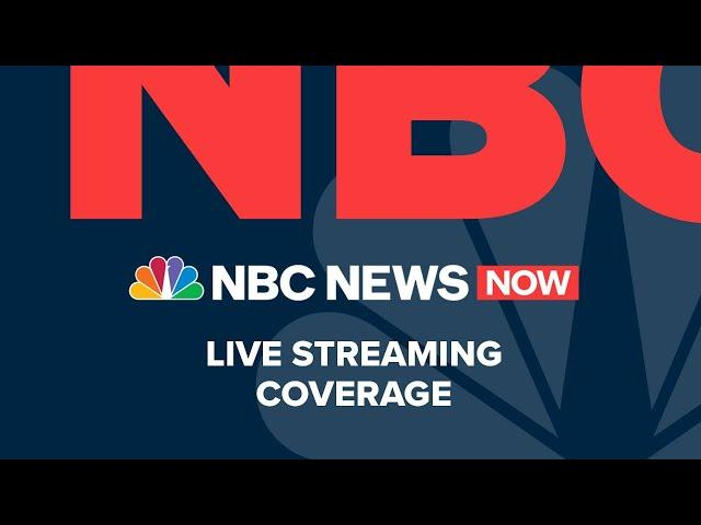 Watch NBC News NOW Live - August 14